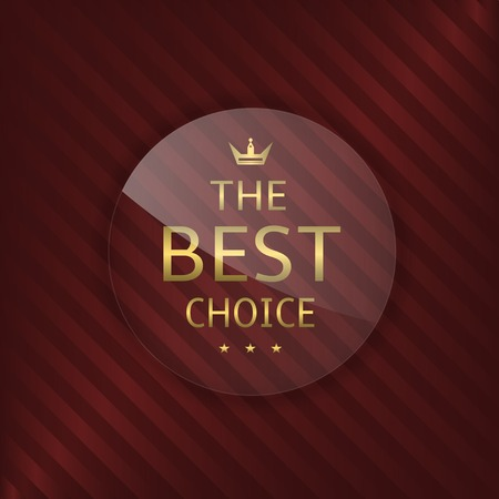 glass badge: Best choice glass label. Glass badge with golden text, Luxury emblem Illustration