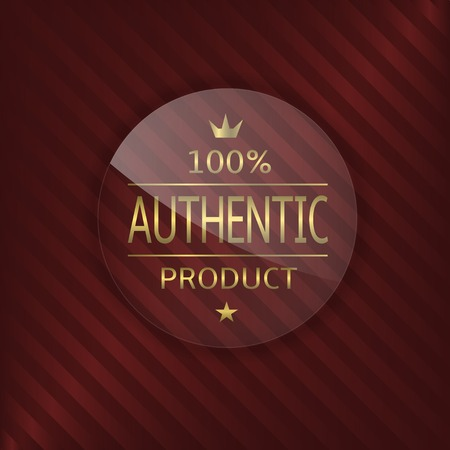 glass badge: Authentic product label. Glass badge with golden text Illustration
