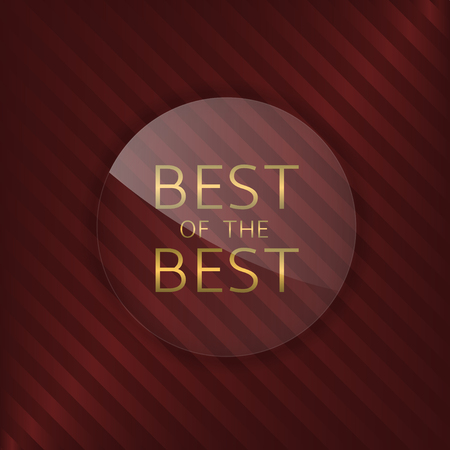 glass badge: Best of the best label. Glass badge with golden text