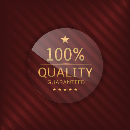 high quality: High quality guaranteed label. Glass badge with golden text Illustration