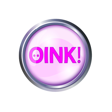 Pink button oink and squeal, chomp grunting. Vector illustration.