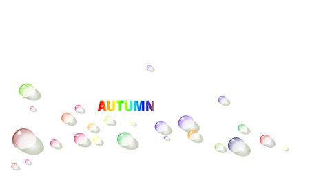 Autumn minimal abstract white background with multicolored raindrops and autumns rainbow inscription. Eps 10. Illustration