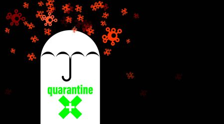 Quarantine black background, safety umbrella concept. Isolation period virus or coronavirus COVID-19, stop and protection pandemic symbol. Inscription quarantine and crosshair. illustration