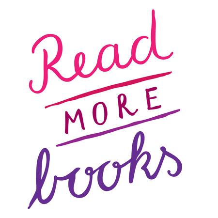 bookshop: Read more books - hand lettering phrase Stock Photo