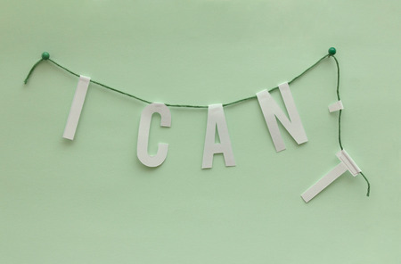 cant: I can self motivation - paper wall garland removing the letter t  and changing I cant into I can