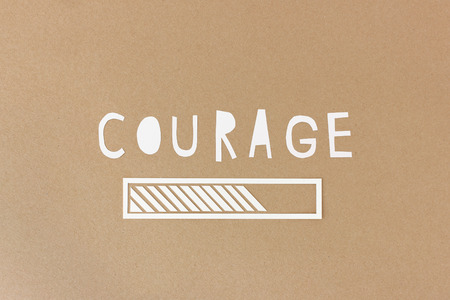 inner strength: Take all the courage you got and do it - motivational paper collage