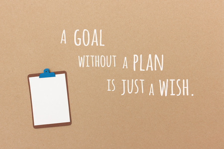 todo: A goal without a plan is just a wish. Stock Photo