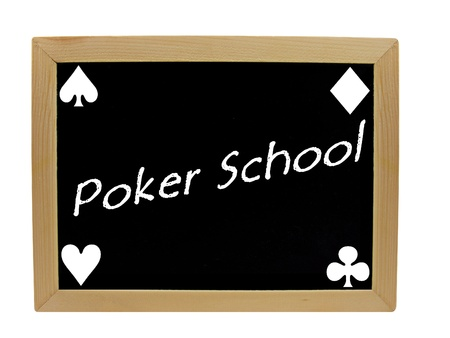 A blackboard with the words poker school photo
