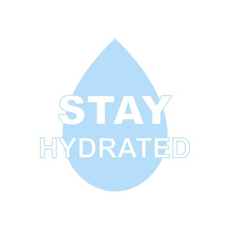 Stay hydrate inscription with drop icon. Vector