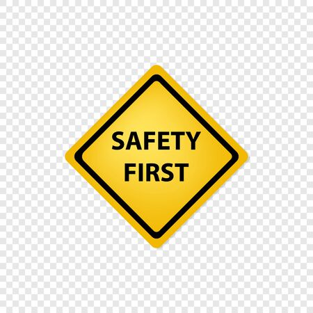 Safety first road sign icon. Vector eps10