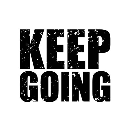 Keep going stamp with grunge effect Imagens - 145925835