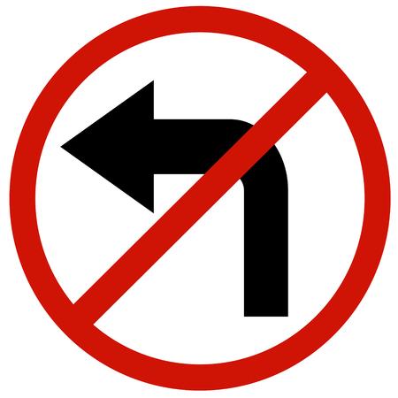 turn left sign: do not turn left sign board traffic