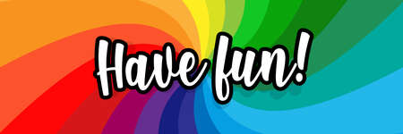 Have fun on radial stripes background