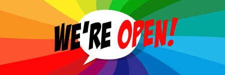 We're open on speech bubble Vettoriali