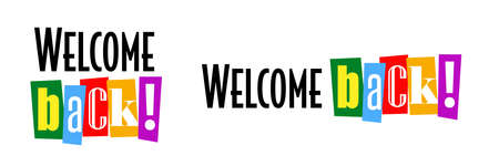 Welcome back typography on white background
