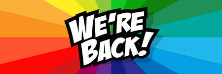 We are back on multicolor banner Vettoriali