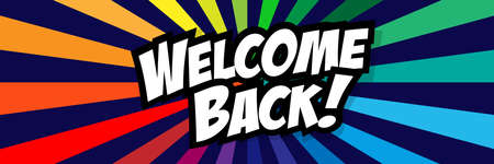 Welcome back on colorful background