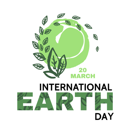 International Earth Day. Template poster, banner, postcard. Green leaves.Eco design. Vector illustration.