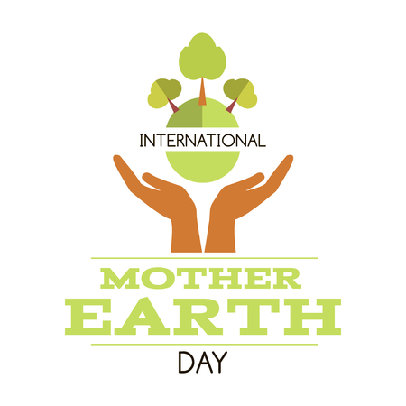 International Mother Earth Day. Template poster, banner, postcard.