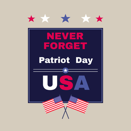Patriot Day poster with USA flags. Vector illustration.