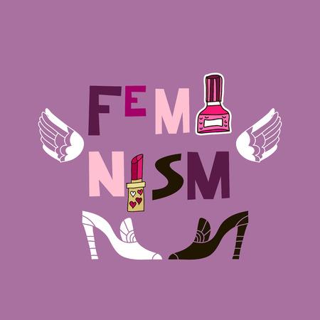 Feminism.  Cartoon  lettering.  Female international movement, poster feminism. Vector illustration