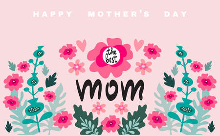 Happy Mother's Day. Template poster, greeting card with flowers. Can be used as mothers day card or poster.Vector illustration.