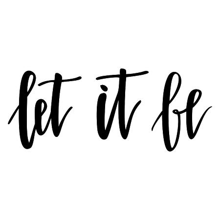 Let it be. Handwritten text.