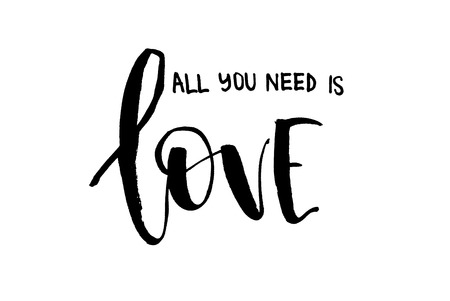 All you need is love. Handwritten text, modern calligraphy. Inspirational quote. Isolated on white Banco de Imagens