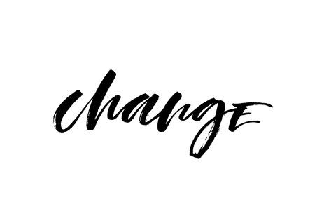 Change. Handwritten text, modern calligraphy. Inspirational quote. Isolated on white Stock fotó