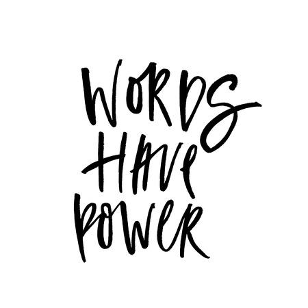 Las palabras tienen poder. Texto escrito a mano. Caligrafía moderna. Cita inspiradora. Aislado en blanco