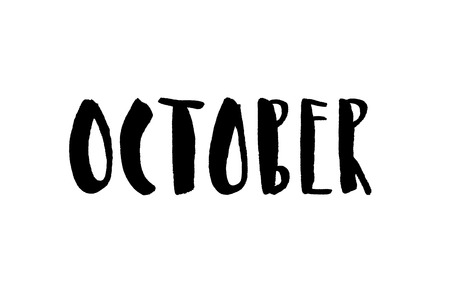 October. Handwritten text. Modern calligraphy. Isolated on white