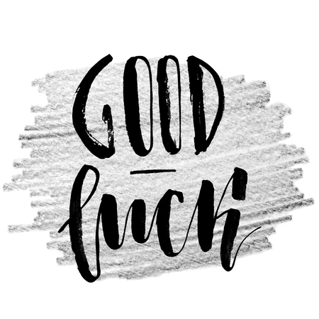Good luck. Handwritten text, modern calligraphy. Inspirational quote. Grey background