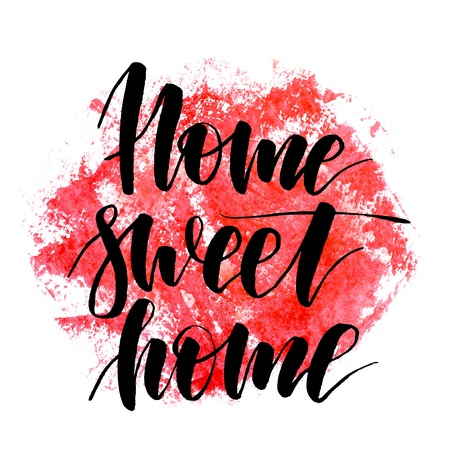 Home sweet home. Handwritten text. Modern calligraphy. Inspirational quote. Abstract red watercolor on white background Banco de Imagens
