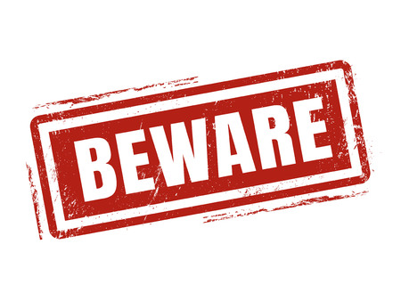 beware: beware in red stamp style, stamped on white background Illustration
