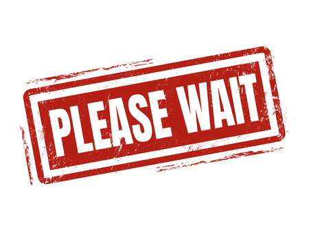 please wait in red stamp style, stamped on white background