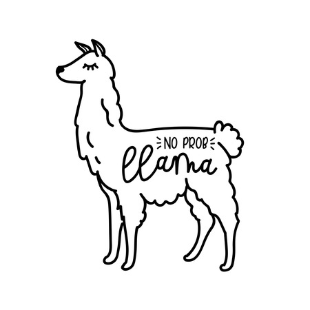 No prob llama vector quote with doodles. Llama motivational and inspirational quote. Vector illustration for cards, t-shirts, cases.