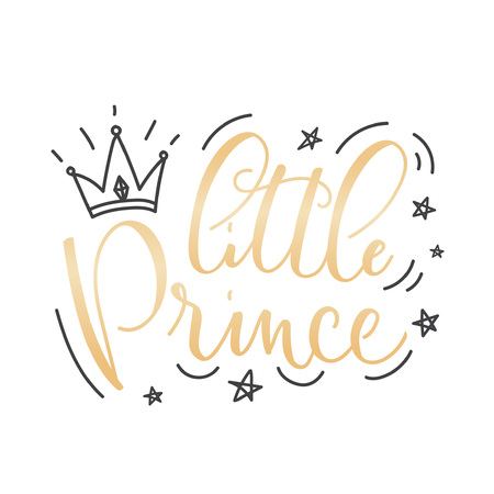 Little Prince Vector poster with decor elements. Handdrawn card for child. Little Prince phrase and inspiration quote. Design for t-shirt, prints, card or invitation. Vettoriali