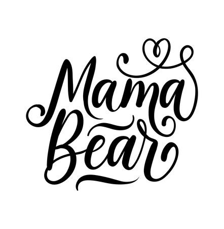 Mama bear lettering illustration.