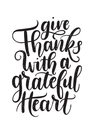 Give thanks with a grateful heart, Thanksgiving letterring card. Hand drawn thanksgiving greeting card Thanksgiving retro poster with grunge effect. Vectores
