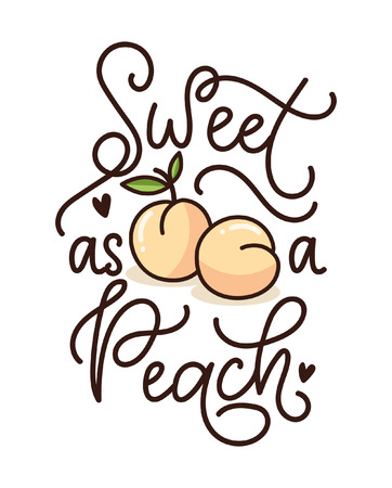 Sweet as a peach lettering quote with cute peaches. Cute hand drawn calligraphy with fruits. Vector illustration design for textile, posters, greeting cards, cases etc. Illustration