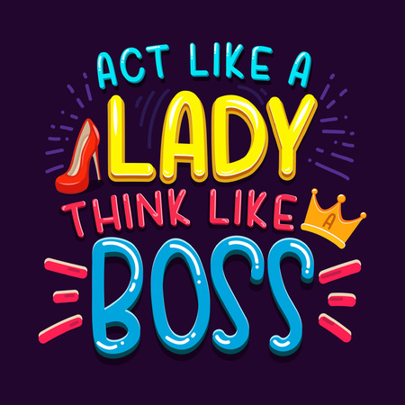 Act like a lady think like a boss inspirational quote with doodles. Bosss day greeting card. Motivational print for invitation cards, brochures, poster, t-shirts, mugs.Girl Boss. Vector illustration.