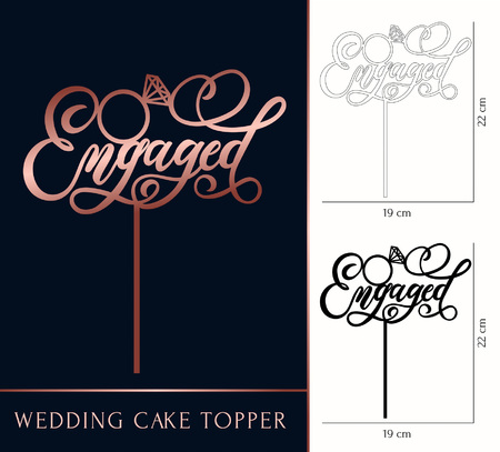 Engaged cake topper for laser or milling cut. Wedding rose gold lettering. Vector illustration lettering with ring. Modern calligraphy. Ilustração