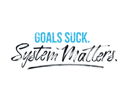 Goals suck System matters motivational poster for gym, textile,prints. Discipline inspirational poster. Vector illustration 向量圖像