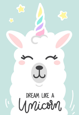 Dream like a unicorn inspirational poster with llama and stars. Hand drawn cute poster with lettering. vector illustration. Vettoriali