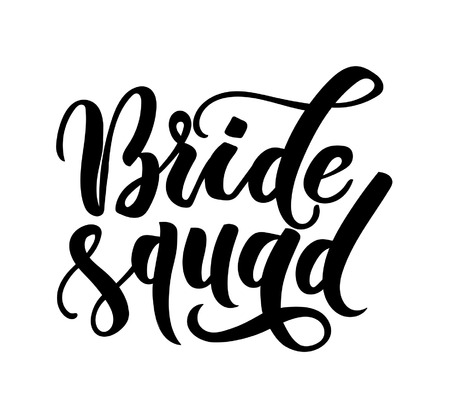 Bride squad lettering inscriptions. Wedding calligraphy. Vector illustration