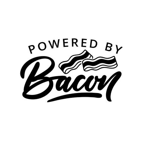 Powered by bacon keto inspirational quote with lettering and bacon slices isolated on white backhround. Vector illustration Foto de archivo - 110438107