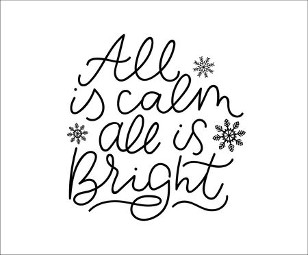 All is calm all is bright winter inspirational lettering poster. Vector motivational card