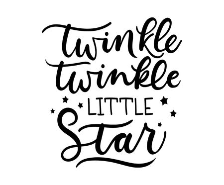 Twinkle twinkle little star inspirational lettering poster. Vector motivational card