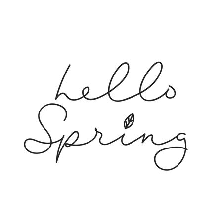 Hello spring inspirational minimalistic lettering inscription for cards, posters, calendars etc. Vector spring lettering illustration