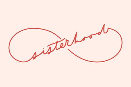 Sisterhood eternity sign with minimalistic lettering inscription for cards, posters, calendars etc. Ilustrace
